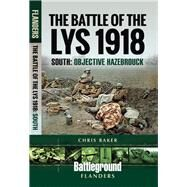 The Battle of the Lys 1918 by Baker, Chris, 9781526716965
