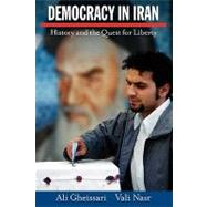 Democracy in Iran : History and the Quest for Liberty