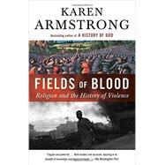 Fields of Blood by Armstrong, Karen, 9780307946966