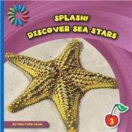 Discover Sea Stars by James, Helen Foster, 9781633626966