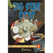 Big Star Otto by Slavin, Bill; Melo, Esperanca (CON), 9781894786966