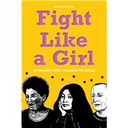 Fight Like a Girl by Barcella, Laura; Pierre, Summer, 9781936976966