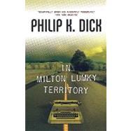 In Milton Lumky Territory by Dick, Philip K., 9780765316967