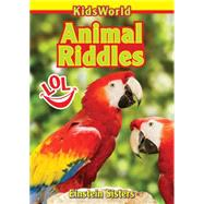 Animal Riddles by Sisters, Einstein, 9780994006967