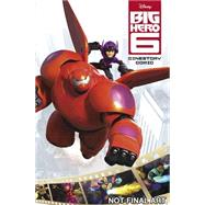 Disney's Big Hero 6: The Cinestory by Barlow, Jeremy, 9781926516967