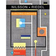 ELECTRIC CIRCUITS by Nilsson, James W.; Riedel, Susan, 9780134746968