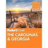 Fodor's The Carolinas & Georgia by FODOR'S TRAVEL GUIDES, 9780147546968