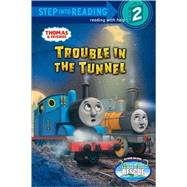 Trouble in the Tunnel (Thomas & Friends) by AWDRY, W. REVCOURTNEY, RICHARD, 9780375866968