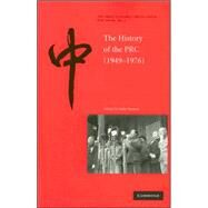 The History of the People's Republic of China, 1949–1976 by Edited by Julia Strauss, 9780521696968