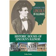 Looking for Lincoln in Illinois by Holst, Erika, 9780809336968