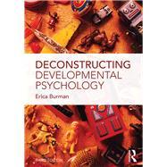 Deconstructing Developmental Psychology by Burman; Erica, 9781138846968