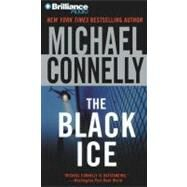 The Black Ice by Connelly, Michael, Editor, 9781441856968