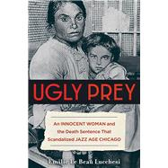 Ugly Prey by Lucchesi, Emilie Le Beau, 9781613736968