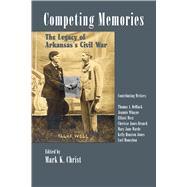 Competing Memories by Christ, Mark K.; Deblack, Thomas A. (CON); Jones, Kelly Houston (CON); Jones-branch, Cherisse (CON); Moneyhon, Carl (CON), 9781935106968