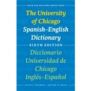 The University of Chicago Spanish-English Dictionary / Diccionario Universidad de Chicago Ingles-Espanol by Pharies, David A.; Moyna, Maria Irene; Baker, Gary K., 9780226666969