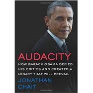 Audacity by Chait, Jonathan, 9780062426970