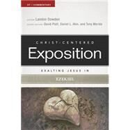 Christ-Centered Exposition by Dowden, Landon; Platt, David; Akin, Daniel L.; Merida, Tony, 9780805496970