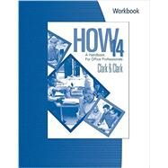 Workbook for Clark/Clark's HOW 14: A Handbook for Office Professionals, 14th by Clark, James L.; Clark, Lyn R., 9781305586970