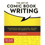 The Art of Comic Book Writing by Kneece, Mark, 9780770436971