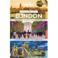 Lonely Planet Make My Day London by Lonely Planet Publications, 9781743606971