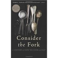Consider the Fork by Wilson, Bee; Lee, Annabel, 9780465056972