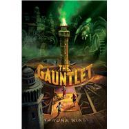 The Gauntlet by Riazi, Karuna, 9781481486972