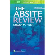 The Absite Review by Fiser, Steven, 9781496336972