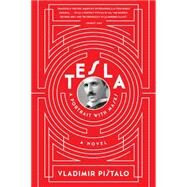 Tesla: A Portrait with Masks A Novel by Pistalo, Vladimir; Rakic, Bogdan; Jeffries, John, 9781555976972
