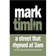 A Street That Rhymed at 3am by Timlin, Mark, 9781843446972