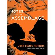 Notes on the Assemblage by Herrera, Juan Felipe, 9780872866973