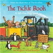 The Tickle Book by Whybrow, Ian; Scheffler, Axel, 9781509806973