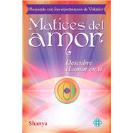 Matices del amor by Shanya, 9786079346973