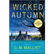 Wicked Autumn A Max Tudor Novel by Malliet, G. M., 9780312646974