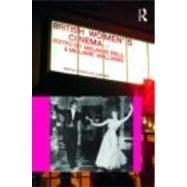 British Women's Cinema by Bell; Melanie, 9780415466974
