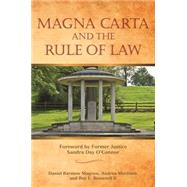 Magna Carta and the Rule of Law by Magraw, Daniel Barstow; Martinez, Andrea; Brownell, Roy E., II, 9781627226974