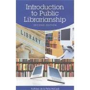 Introduction to Public Librarianship by McCook, Kathleen De LA Pena, 9781555706975