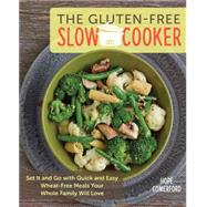 The Gluten-Free Slow Cooker by Comerford, Hope, 9781592336975