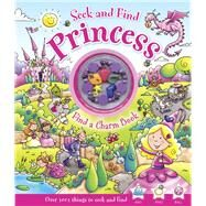 Seek and Find Princess by Elliot, Rachel; Regan, Lisa; Prole, Helen, 9780764166976
