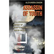 Assassin of Youth by Chasin, Alexandra, 9780226276977