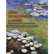 Adult Development and Aging: Biopsychosocial Perspectives, 4th Edition by Susan Krauss Whitbourne (University of Massachusetts, Amherst); Stacey B. Whitbourne, 9780470646977