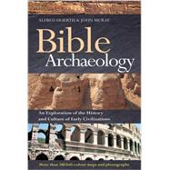 Bible Archaeology by Hoerth, Alfred; McRay, John, 9780857216977