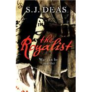 The Royalist by Deas, S.J., 9781472216977