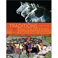 Traditions & Encounters: A Brief Global History by Bentley, Jerry; Ziegler, Herbert; Streets Salter, Heather, 9780073406978