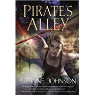 Pirate's Alley by Johnson, Suzanne, 9780765376978