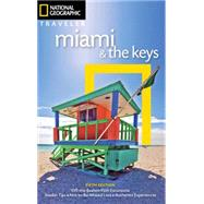 National Geographic Traveler Miami & the Keys by Miller, Mark; Propert, Matt, 9781426216978