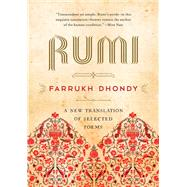 Rumi by Rumi; Dhondy, Farrukh, 9781628726978