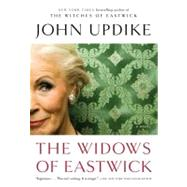 The Widows of Eastwick by Updike, John, 9780345506979
