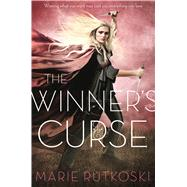The Winner's Curse by Rutkoski, Marie, 9781250056979