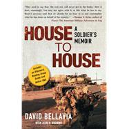 House to House : A Soldier's Memoir by Bellavia, David; Bruning, John, 9781416546979