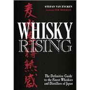 Whisky Rising by Van Eycken, Stefan; Meehan, Jim, 9781604336979